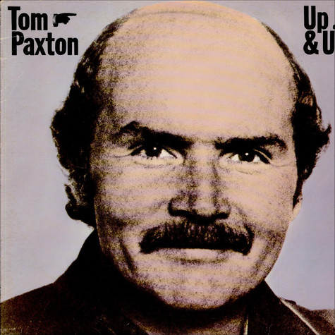 Tom Paxton - Up & Up