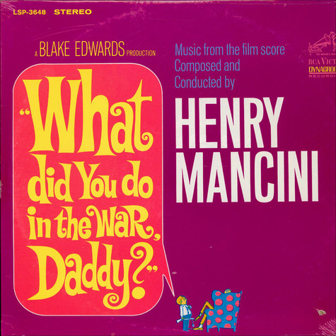 Henry Mancini And His Orchestra - OST What Did You Do In The War, Daddy?
