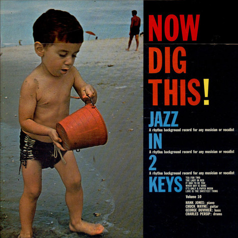 Unknown Artist - Now Dig This! / Jazz In 2 Keys