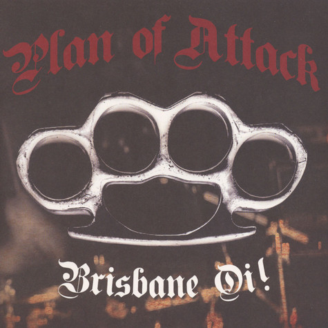 Plan Of Attack - Brisbane Oi!
