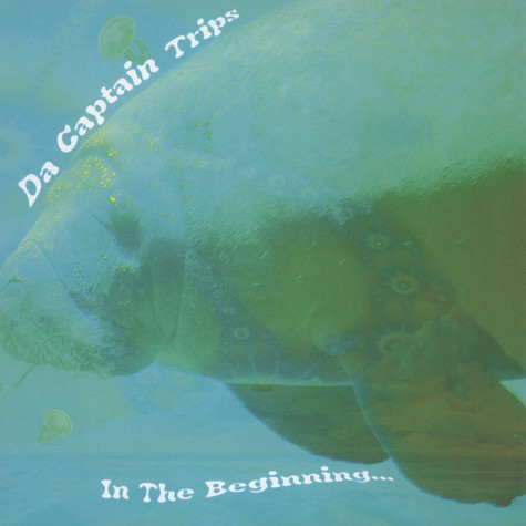 Da Captain Trips - In The Beginning Colored Vinyl Edition