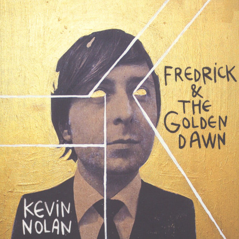 Kevin Nolan - Fredrick & The Golden Dawn
