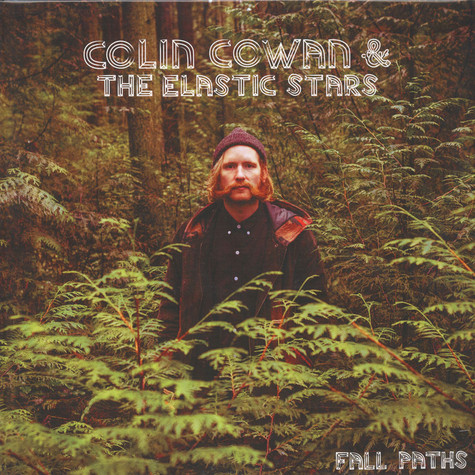 Colin Cowan & The Elastic Stars - Fall Paths