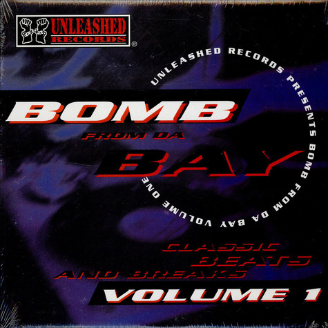 Paris - Unleashed Records Presents Bomb From Da Bay Volume 1: Classic Beats And Breaks