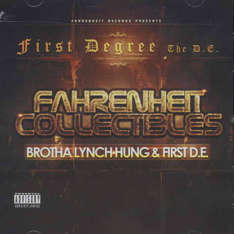 Brotha Lynch Hung & First Degree - Fahrenheit Collectibles