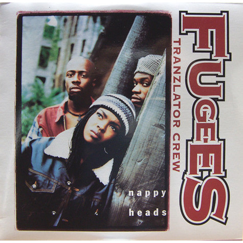 Fugees - Nappy Heads