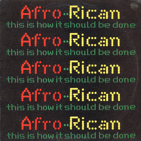 Afro-Rican - This Is How It Should Be Done
