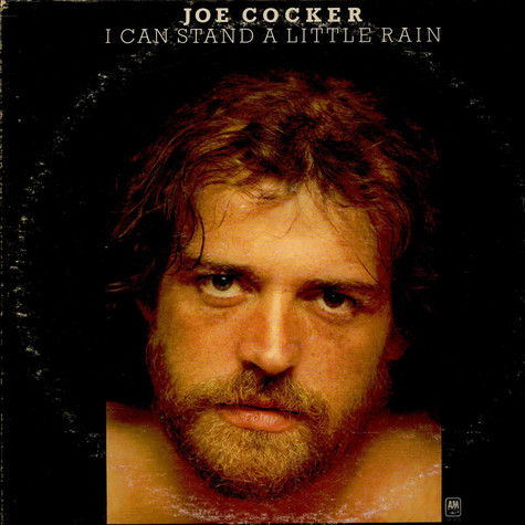 Joe Cocker - I Can Stand A Little Rain