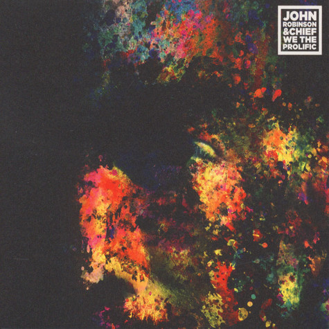 John Robinson & Chief - We the Prolific