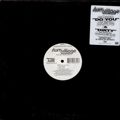 Slum Village - Dirty / Do You