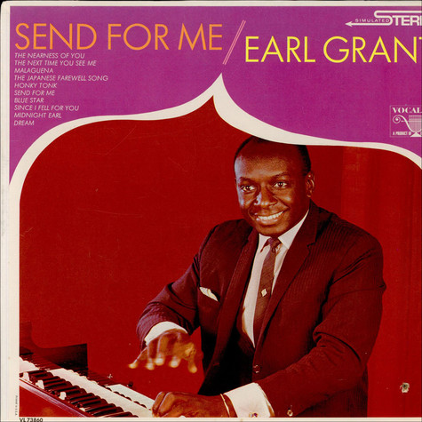 Earl Grant - Send For Me