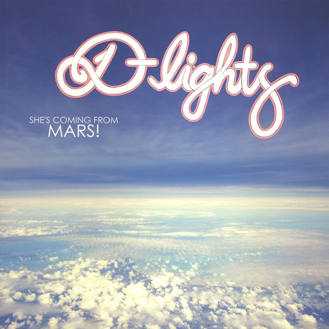 D-Lights, The - She's Coming From Mars