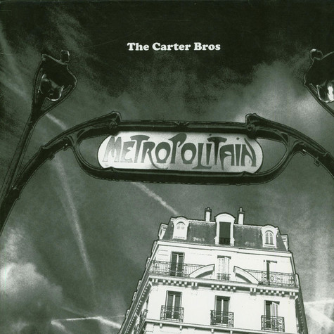 Carter Bros, The - Metropolitain