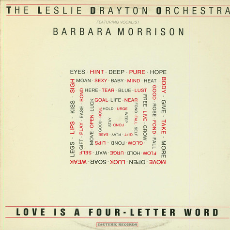 Leslie Drayton Orchestra, The - Love Is A Four-Letter Word feat. Barbara Morrison
