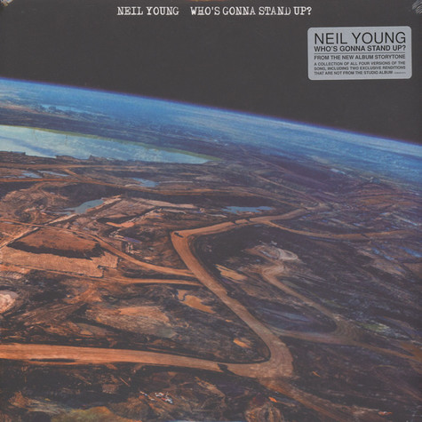 Neil Young - Who's Gonna Stand Up