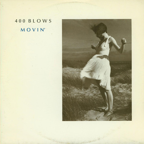 400 Blows - Movin'