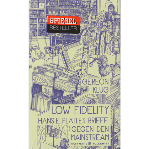Gereon Klug - Low Fidelity - Hans E. Plattes Briefe gegen den Mainstream