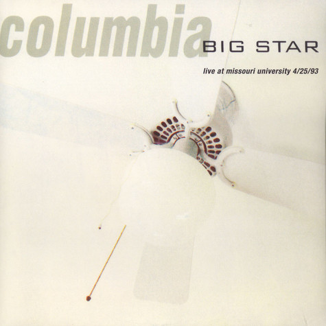 Big Star - Columbia - Live At Missouri University
