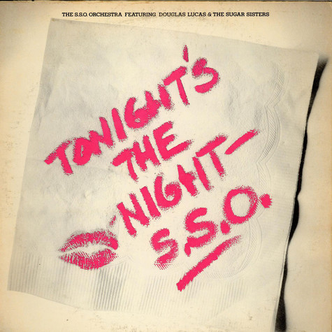 S.S.O. Orchestra, The Featuring Douglas Lucas & Sugar Sisters, The - Tonight's The Night