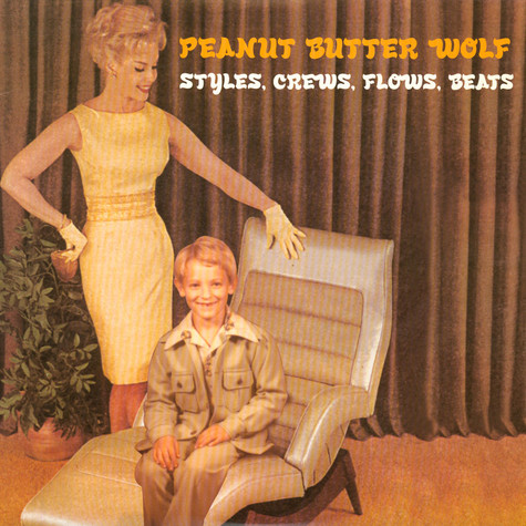 Peanut Butter Wolf - Styles, Crews, Flows, Beats