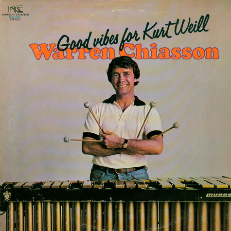 Warren Chiasson - Good Vibes For Kurt Weill