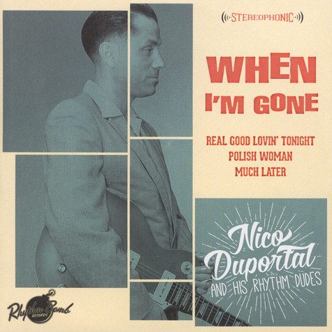 Nico Duportal & His Rhythm Dudes - When I'm Gone