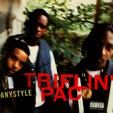 Triflin' Pac - Anystyle