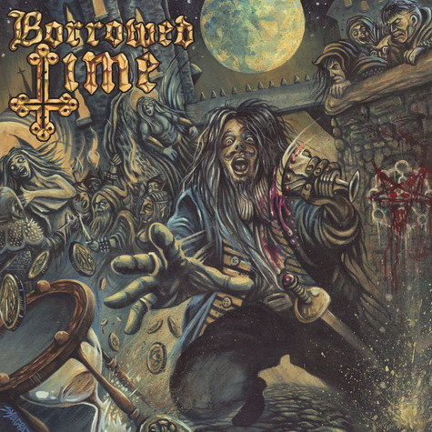 Borowed, The - Borrowed Time