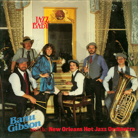 Banu Gibson And The New Orleans Hot Jazz Orchestra - Jazz Baby