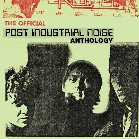 Post Industrial Noise - Official Anthology