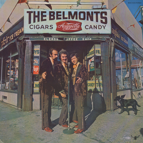 Belmonts, The - Cigars, Acappella, Candy