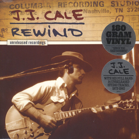 J.J. Cale - J.J. Cale: Rewind The Unreleased Recordings