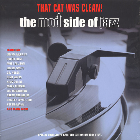 V.A. - That Cat Was Clean! The Mod Side Of Jazz