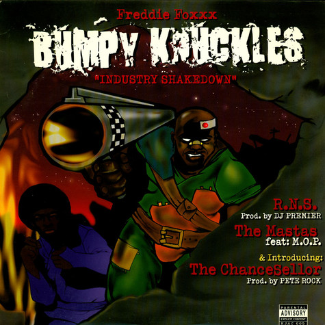 Bumpy Knuckles (Freddie Foxxx) - R.N.S. / The Mastas / The ChanceSellor