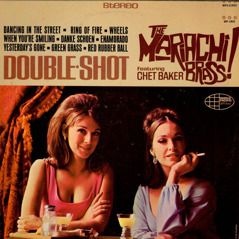 Mariachi Brass - Double Shot feat. Chet Baker