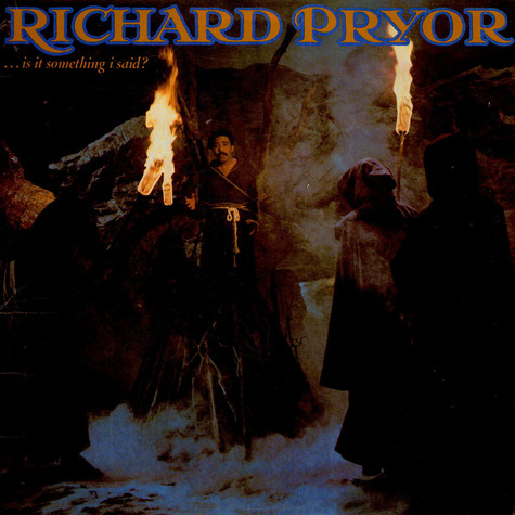 Richard Pryor - ...Is It Something I Said?