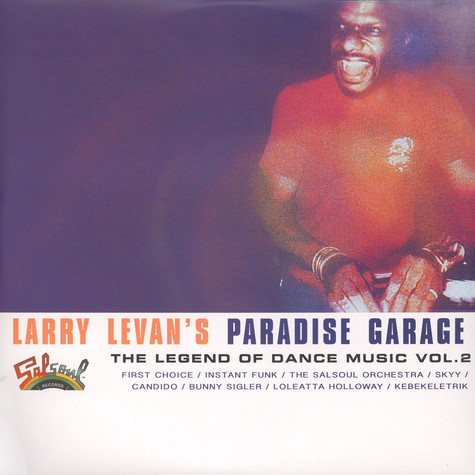 V.A. - Larry Levan's Paradise Garage: The Legend Of Dance Music Volume 2