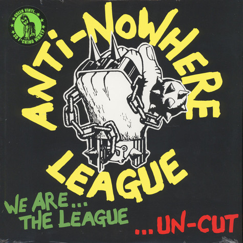 Anti-Nowhere League - We Are The League … Uncut