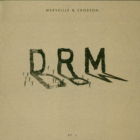 Cesar Merveille & Ryan Crosson - DRM (Pt. 1)