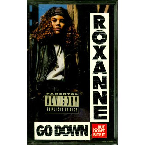 Real Roxanne, The - Go Down (But Don't Bite It)