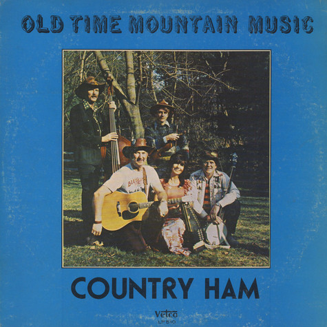 Country Ham - Old Time Mountain Music