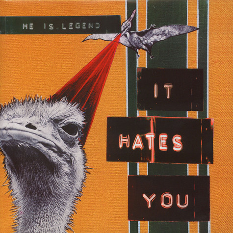 He Is Legend - It Hates You