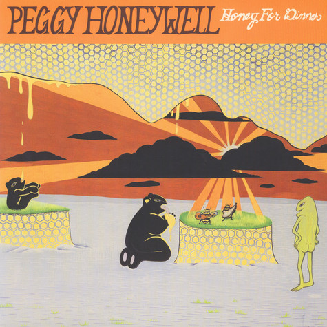 Peggy Honeywell - Honey For Dinner