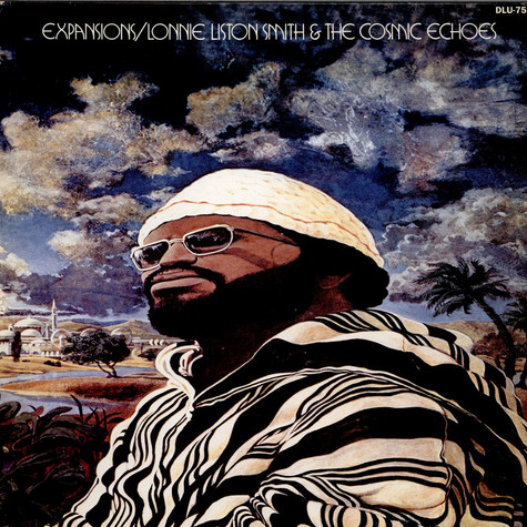 Lonnie Liston Smith And The Cosmic Echoes - Expansions