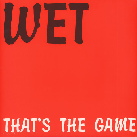 Wet - That's The Game