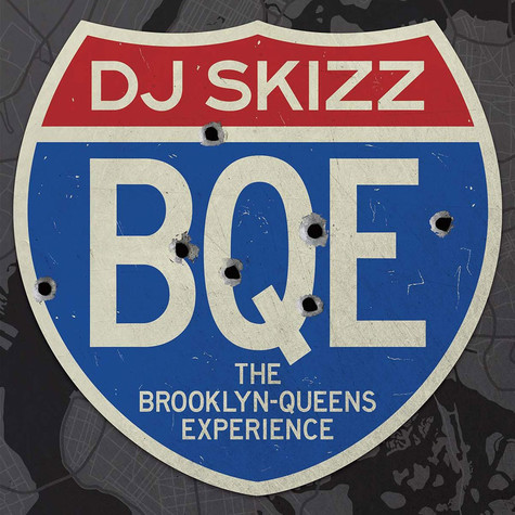 DJ Skizz - BQE: The Brooklyn-Queens Experience Special Edition