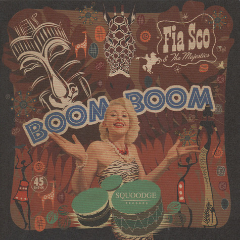 Fia Sco & The Majestics - Boom Boom / Garbage Green Vinyl Edition