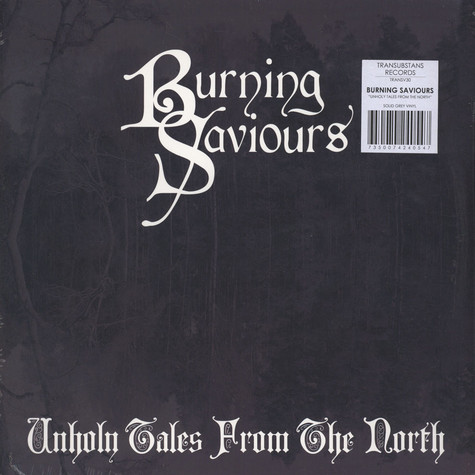 Burning Saviours - Unholy Tales From The North Grey Vinyl Edition