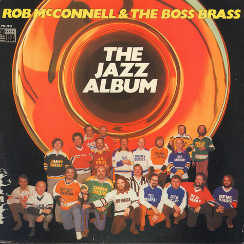 Rob McConnell & The Boss Brass - The Jazz Album