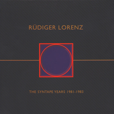 Rüdiger Lorenz - The Syntape Years 1981-1983